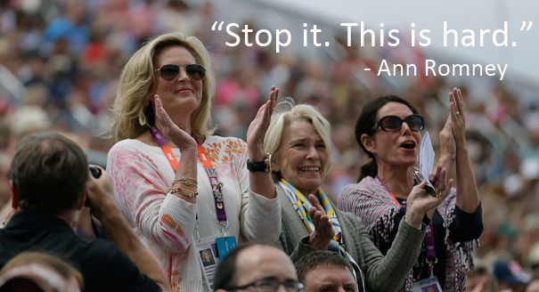 Stop it this is hard Ann Romney quote