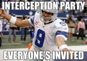 Tony Romo Interception Party, Everyone's Invited