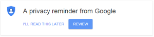 privacy reminder from google