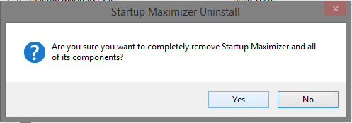 startup maximizer uninstall message