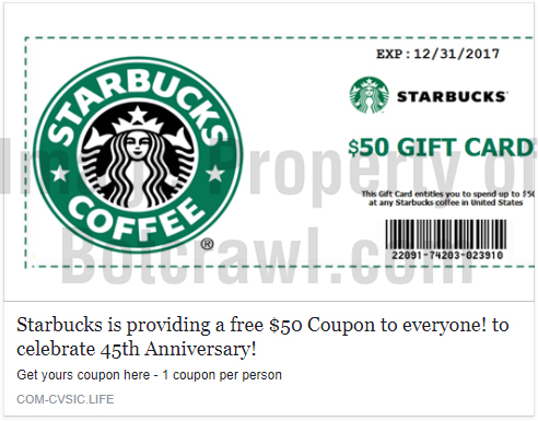 starbucks is not giving away a 50 coupon for their anniversary